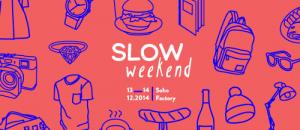slowweekend