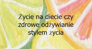 Warsztaty ŻYCIE NA DIECIE CZY ZDROWE ODŻYWIANIE STYLEM ŻYCIA, Warszawa, 11 Czerwca 2015